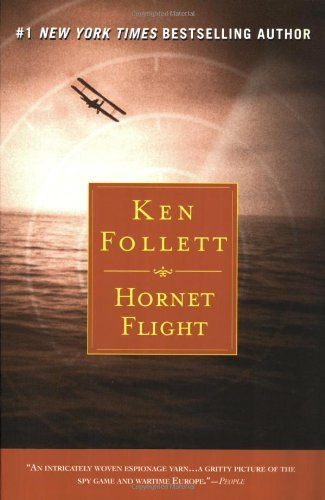 Ken Follett Hornet Flight