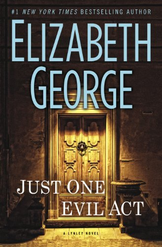 Elizabeth George Just One Evil Act