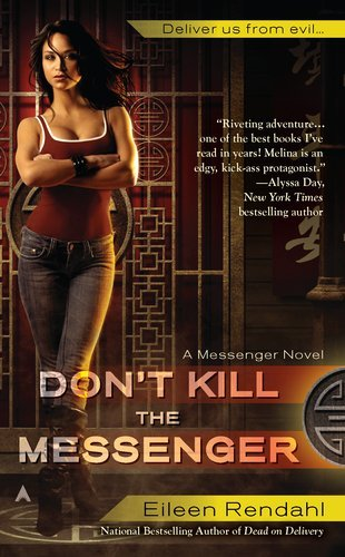 Eileen Rendahl Don't Kill The Messenger