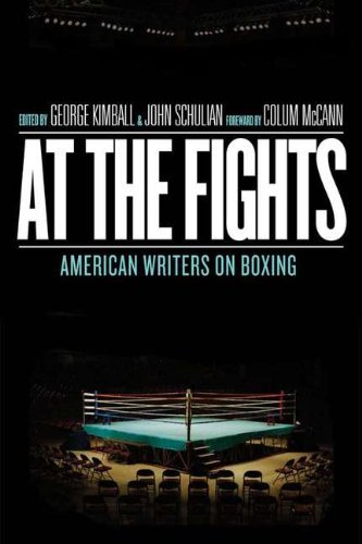 George Kimball At The Fights American Writers On Boxing