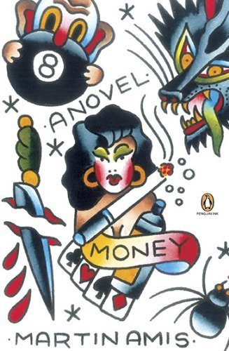 Martin Amis Money A Suicide Note