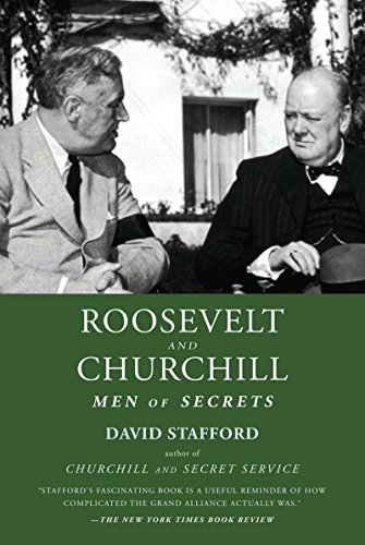 David Stafford Roosevelt And Churchill Men Of Secrets