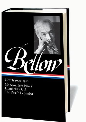 Saul Bellow Bellow Novels 1970 1982 Mr. Sammler's Planet Humboldt's