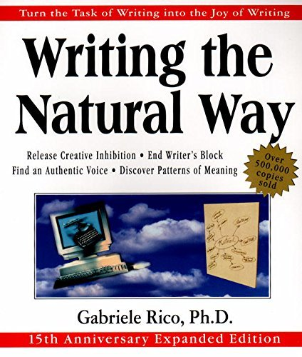 Gabriele Lusser Rico Writing The Natural Way Turn The Task Of Writing Into The Joy Of Writing Revised