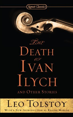 Leo Tolstoy The Death Of Ivan Ilych And Other Stories