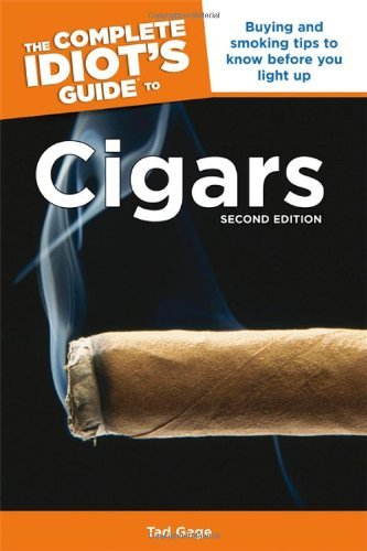 Tad Gage The Complete Idiot's Guide To Cigars 0002 Edition;