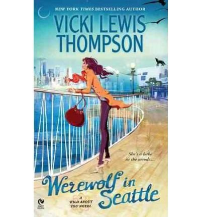 Vicki Lewis Thompson Werewolf In Seattle