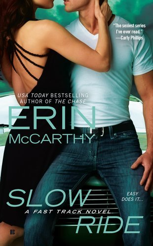Erin Mccarthy Slow Ride