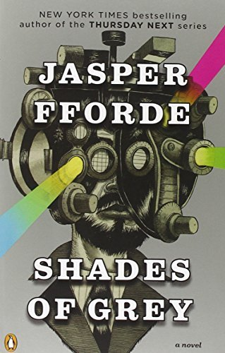 Jasper Fforde Shades Of Grey The Road To High Saffron