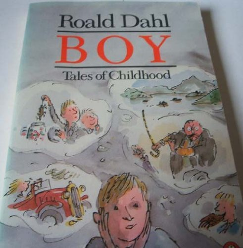 Roald Dahl Boy Tales Of Childhood