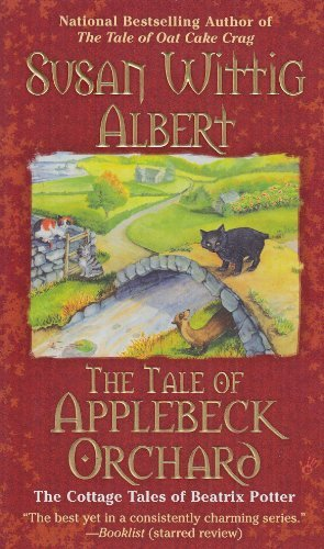 Susan Wittig Albert The Tale Of Applebeck Orchard