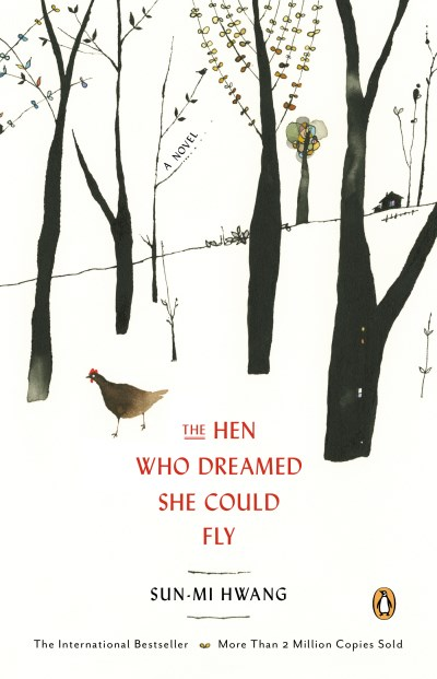 Sun Mi Hwang The Hen Who Dreamed She Could Fly