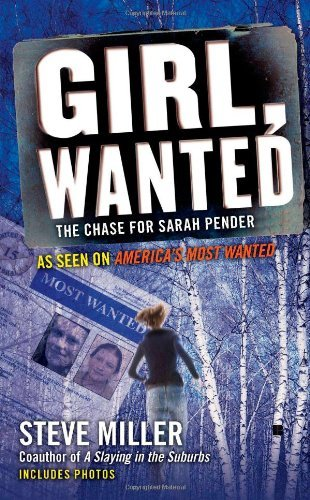 Steve Miller Girl Wanted The Chase For Sarah Pender