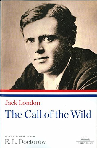 Jack London The Call Of The Wild A Library Of America Paperback Classic