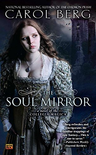 Carol Berg The Soul Mirror