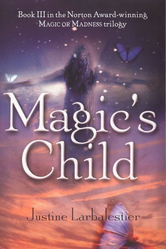 Justine Larbalestier Magic's Child