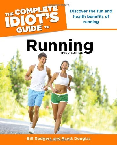 Bill Rodgers The Complete Idiot's Guide To Running 0003 Edition;