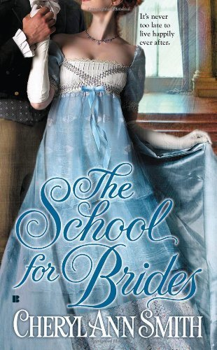 Cheryl Ann Smith The School For Brides