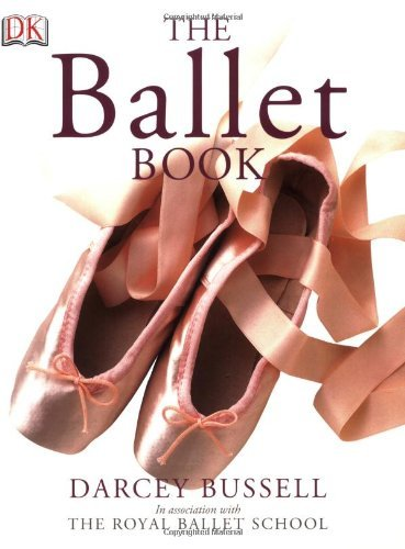 Darcey Bussell The Ballet Book