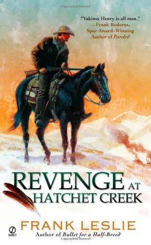 Frank Leslie Revenge At Hatchet Creek