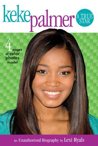 Ronny Bloom Keke Palmer A True Star An Unauthorized Biography