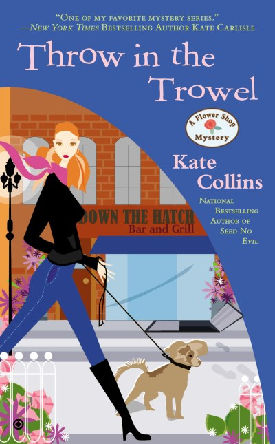 Kate Collins Throw In The Trowel