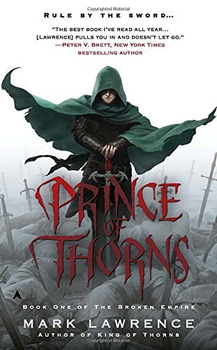 Mark Lawrence Prince Of Thorns