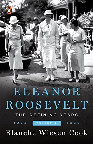 Blanche Wiesen Cook Eleanor Roosevelt Volume 2 The Defining Years 1933 1938
