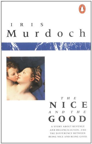 Iris Murdoch The Nice And The Good