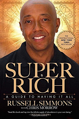 Russell Simmons Super Rich A Guide To Having It All