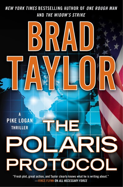 Brad Taylor The Polaris Protocol A Pike Logan Thriller