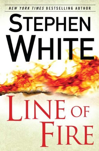 Stephen White Line Of Fire