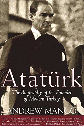 Andrew Mango Ataturk The Biography Of The Founder Of Modern Turkey