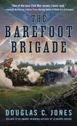 Douglas C. Jones The Barefoot Brigade