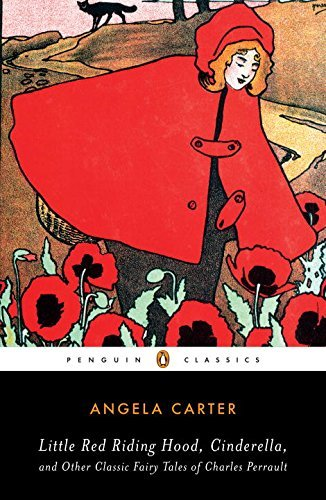 Angela Carter Little Red Riding Hood Cinderella And Other Clas