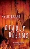 Kylie Brant Deadly Dreams