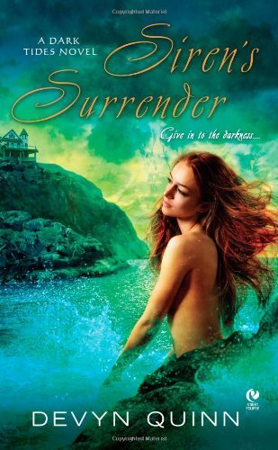 Devyn Quinn Siren's Surrender A Dark Tides Novel