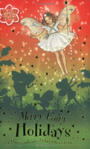 Pippa Le Quesne Merry Fairy Holidays Three Enchanted Christmas Stories