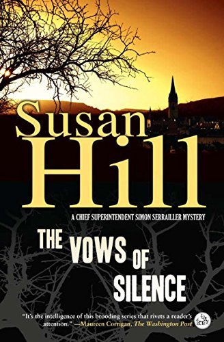 Susan Hill The Vows Of Silence A Chief Superintendent Simon Serrailler Mystery