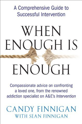 Candy Finnigan When Enough Is Enough A Comprehensive Guide To Successful Intervention