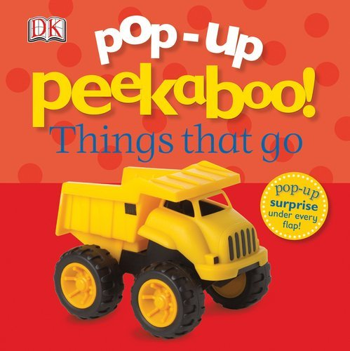 Dk Publishing Pop Up Peekaboo Things That Go