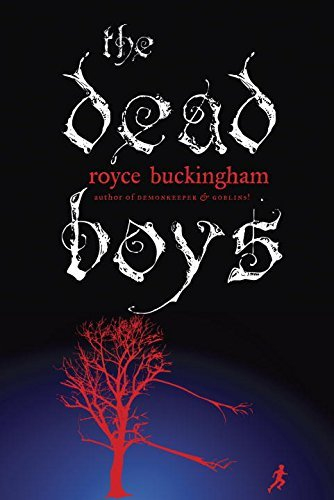 Royce Buckingham The Dead Boys
