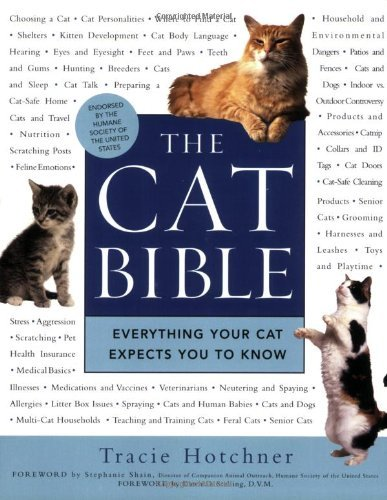Tracie Hotchner The Cat Bible Everything Your Cat Expects You To Know