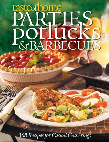 Janet Briggs Parties Potlucks And Barbecues Recipes For Casual Gatherings