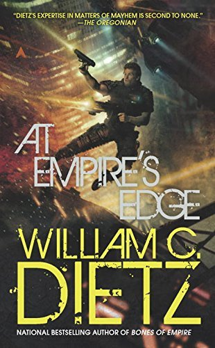 William C. Dietz At Empire's Edge