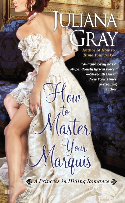 Juliana Gray How To Master Your Marquis