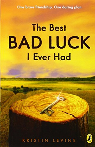 Kristin Levine The Best Bad Luck I Ever Had