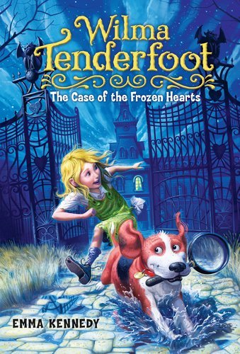 Emma Kennedy Wilma Tenderfoot The Case Of The Frozen Hearts
