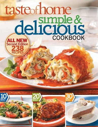 Taste Of Home Magazine Taste Of Home Simple & Delicious Second Edition All New Second Edition 242 Recipes 0002 Edition;