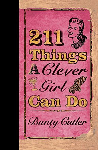 Bunty Cutler 211 Things A Clever Girl Can Do